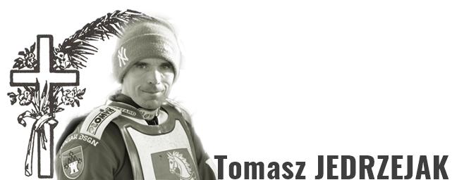 Zemřel Tomasz JEDRZEJAK