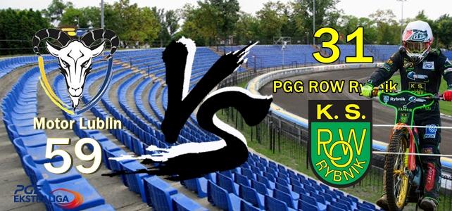 Motor Lublin – PGG ROW Rybnik 59 : 31