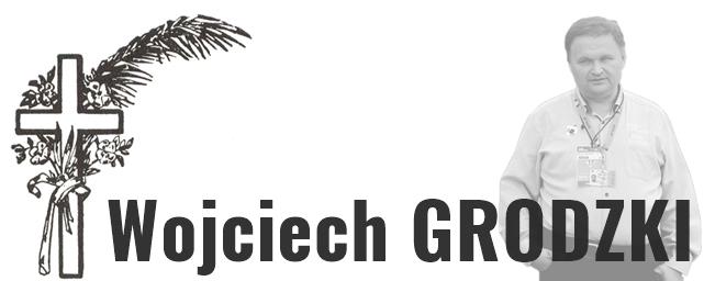 Zemřel Wojciech Grodzki